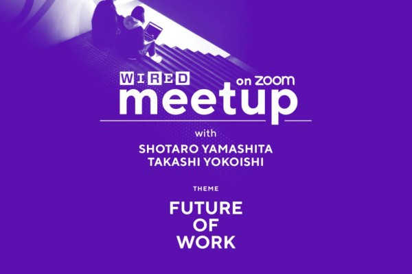 WIRED Editor's Lounge に山下正太郎が登壇 WORKSTYLE RESEARCH LAB. ワークスタイルケンキュウジョ.